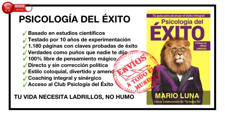 Psicología del Éxito, la obra de Mario Luna que te hará lograr lo que te propongas